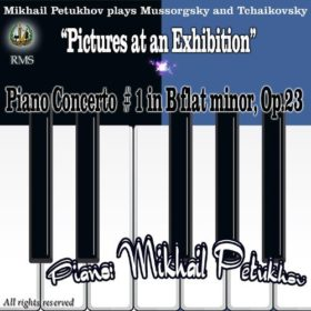 "Mikhail Petukhov Performs: Mussorgsky ""Pictures at an Exhibition"" and Tchaikovsky – Piano Concerto No. 1 in B-Flat Minor, Op. 23"