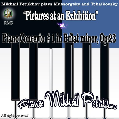 """Mikhail Petukhov Performs: Mussorgsky """"Pictures at an Exhibition"""" and Tchaikovsky – Piano Concerto No. 1 in B-Flat Minor, Op. 23"""