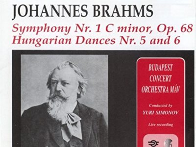 Brahms: Symphony No. 1 and Hungarian Dances Nos. 5 & 6