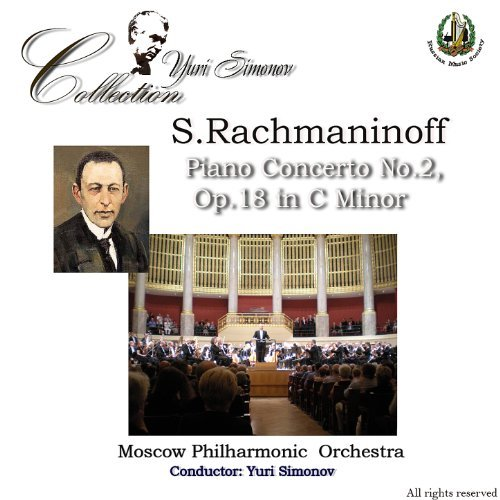 Rachmaninoff: Piano Concerto No. 2 In C Minor