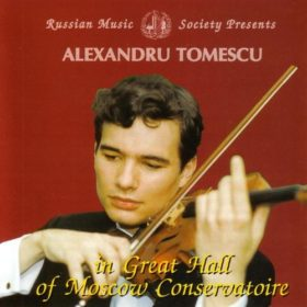 Mendelssohn and Paganini: Alexandru Tomescu in Great Hall of Moscow Conservatory