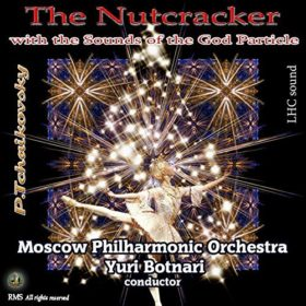 The Nutcracker with The Sounds of the God Particle