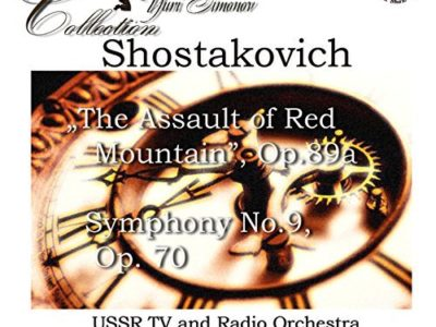 "Shostakovich: ""The Assualt of Red Mountain"", Symphony No. 9"