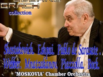 Eduard Grach Collection: Shostakovich, Eshpai, Sarasate, Webber, Piazolla, Grappelli