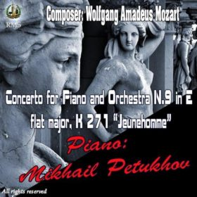 Mikhail Petukhov Performs: Mozart – Concerto in E-Flat Major, K. 271